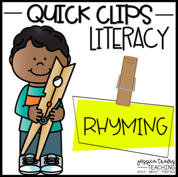 Quick Clips ~ Rhyming / Word Families