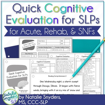 Quick Cognitive Evaluation for SLPs - for Acute, Rehab, or SNF Settings