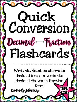 Quick Conversion Decimal to Fraction/Fraction to Decimal Flashcards
