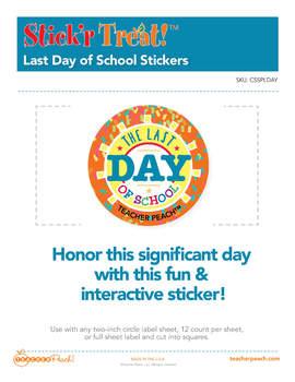 Stick'r Treat!™ Last Day Of School Stickers