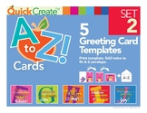 Quick Create! A to Z Greeting Card Templates, Set 2