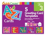 Quick Create!™ A to Z Greeting Card Templates, Set 3