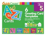 Quick Create!™ A to Z Greeting Card Templates, Set 5