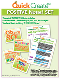 Quick Create!™ POSITIVE Notes Set