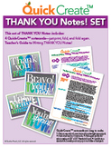 Quick Create!™ THANK YOU Notes Set