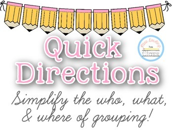 Quick Directions for Grouping