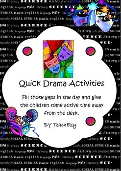 Quick Drama Day Fillers
