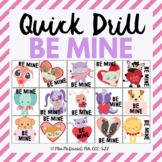 Quick Drill BE MINE for Valentine's Day for speech therapy