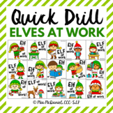 Quick Drill Elves at Work {for any skill}