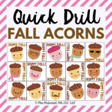 Quick Drill Fall Acorns for speech therapy or any skill drill
