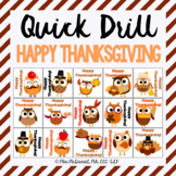 Quick Drill Happy Thanksgiving for speech therapy or any s