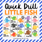 Quick Drill Little Fish for speech therapy or any skill drill