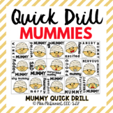 Quick Drill MUMMIES {for any skill}