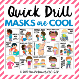 Quick Drill Masks are Cool  |  speech therapy or any skill