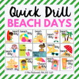Quick Drill Summer Beach Days for speech therapy or any sk