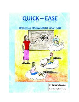 Quick-Ease: 100 Stress Management Solutions