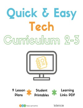Quick & Easy Tech Curriculum 2-3