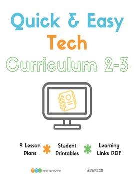 Quick & Easy Tech Curriculum 2-3