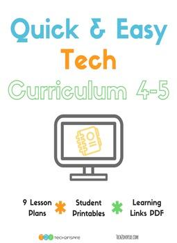 Quick & Easy Tech Curriculum 4-5