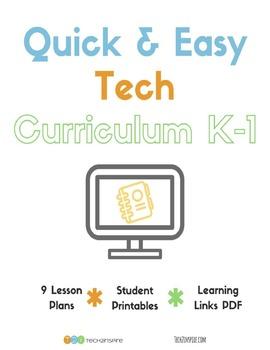Quick & Easy Tech Curriculum K-1