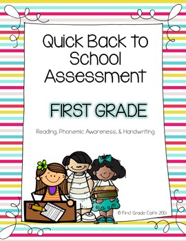 Quick FIrst Grade Back to School Assessment {Reading, Phonics, Handwriting}