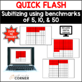 Quick Flash: Subitizing w/Benchmarks of 5, 10, and 50 PRIN