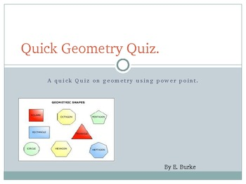 Quick Geometry Quiz On Power Point