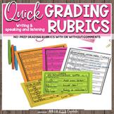 Quick Grade Rubrics {Writing & Speaking & Listening}