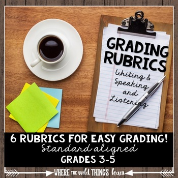 Quick Grade Rubrics {Writing & Speaking & Listening}