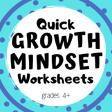 Quick Growth Mindset Worksheets