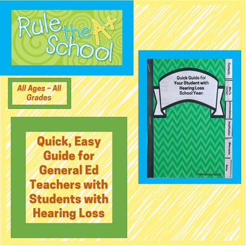 Quick Guide for Your Student With Hearing Loss