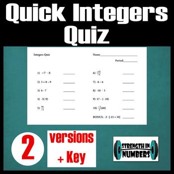 Quick Integers Quiz - 2 versions + key - prints on half sheet