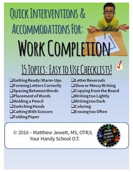Quick Interventions and Accommodations for Student Difficulties: Work Completion