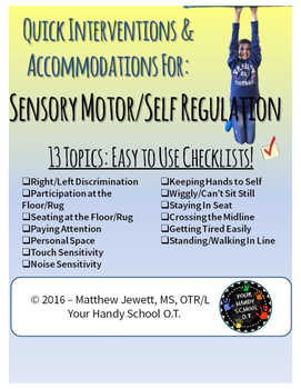 Quick Interventions and Accommodations for Students Sensory/Self Regulation