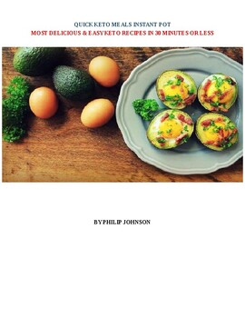 Quick Keto Meals Instant Pot Cookbook: Most Delicious & Easy Keto Recipes in 30