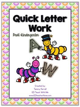 Quick Letter Work: PreK-Kinder