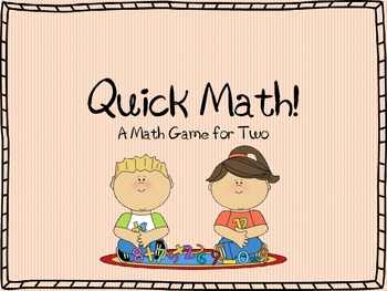 Quick Math: A Math Center Game for Partners ~ Addition & Subtraction