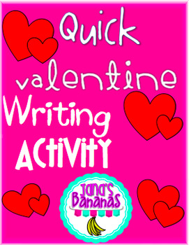 Quick No-Prep Valentine's Day Writing Activity