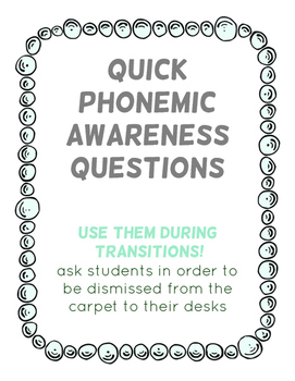Quick Phonemic Awareness Questions - Great for Transitions!