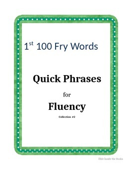 Quick Phrases- First 100 Fry Words, Collection #2