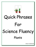Quick Phrases for Science Fluency: Plants