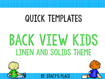 Quick Templates: Backview Kids, Linen and Solids Theme