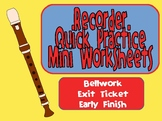 Quick Practice Mini-Worksheets for Recorder
