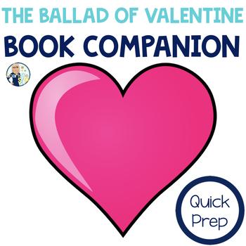 Speech Language and Literacy:  The Ballad of Valentine QUICK PREP Book Companion