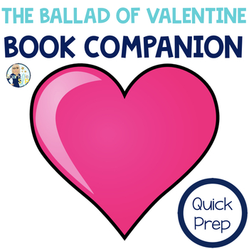The Ballad of Valentine Book Companion:  Speech Language and Literacy