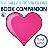 The Ballad of Valentine Book Companion:  Speech Language Therapy Activities