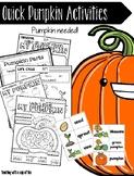 Quick Pumpkin Activities (Pumpkin Needed!)