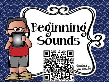 Quick QR Codes: Identifying Beginning Sounds
