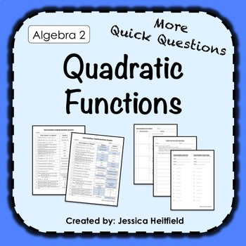 Quick Questions: Graphing Quadratic Functions