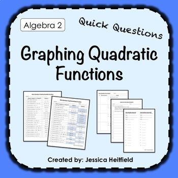 Quick Questions: Graphing and Solving Quadratics